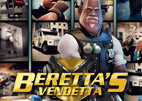 Beretta's Vendetta