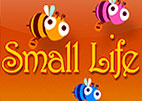 Small Life