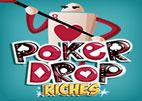 Poker Drop Riches