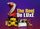The Reel De Luxe