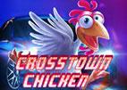 Crosstown Chicken