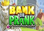 bank-or-prank