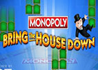 monopoly-bring-the-house-down