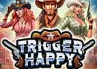 trigger-happy