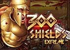machine a sous 300 Shields Extreme