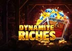 dynamite-riches